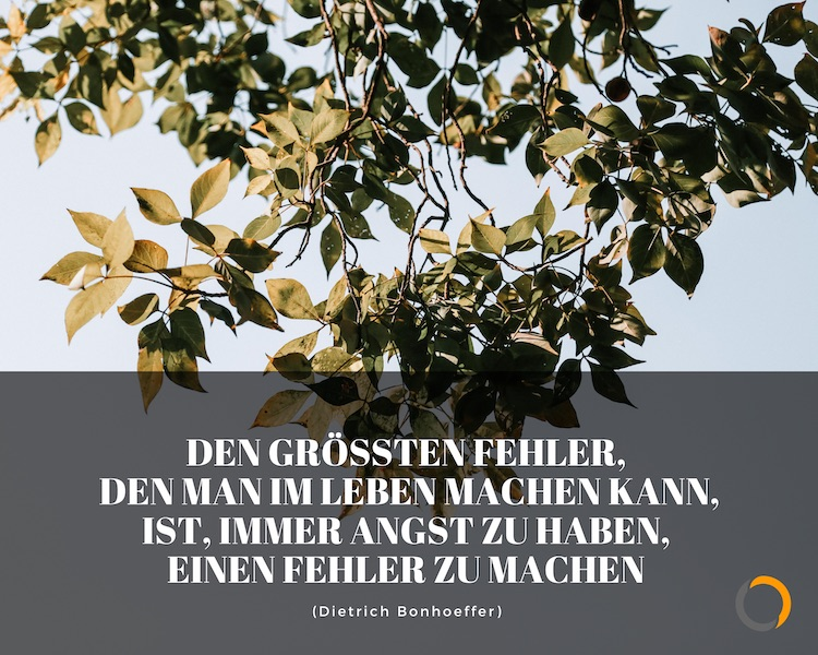 Entscheidungen treffen Sprüche Zitate Bonhoeffer